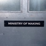 Ministry of making